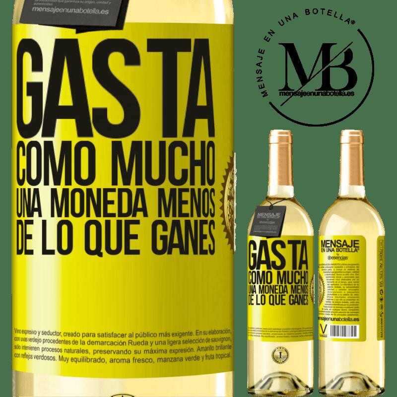 24,95 € Envío gratis | Vino Blanco Edición WHITE Gasta, como mucho, una moneda menos de lo que ganes Etiqueta Amarilla. Etiqueta personalizable Vino joven Cosecha 2020 Verdejo