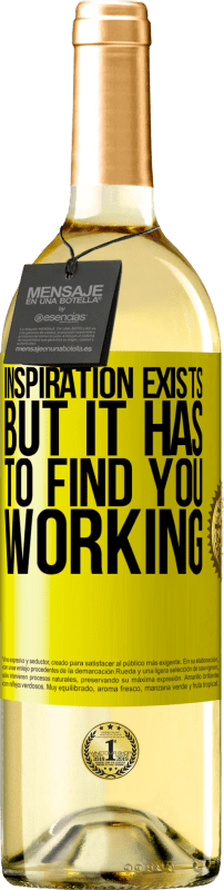 24,95 € | White Wine WHITE Edition Inspiration exists, but it has to find you working Yellow Label. Customizable label Young wine Harvest 2020 Verdejo
