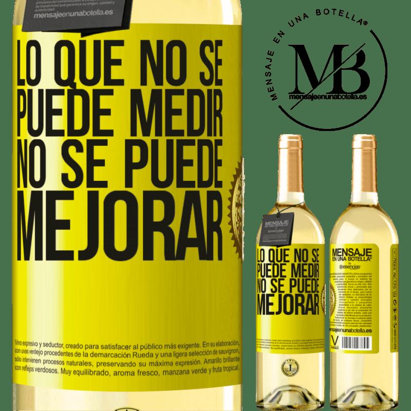 24,95 € Envoi gratuit | Vin blanc Édition WHITE Ce qui ne peut pas être mesuré ne peut pas être amélioré Étiquette Jaune. Étiquette personnalisable Vin jeune Récolte 2020 Verdejo