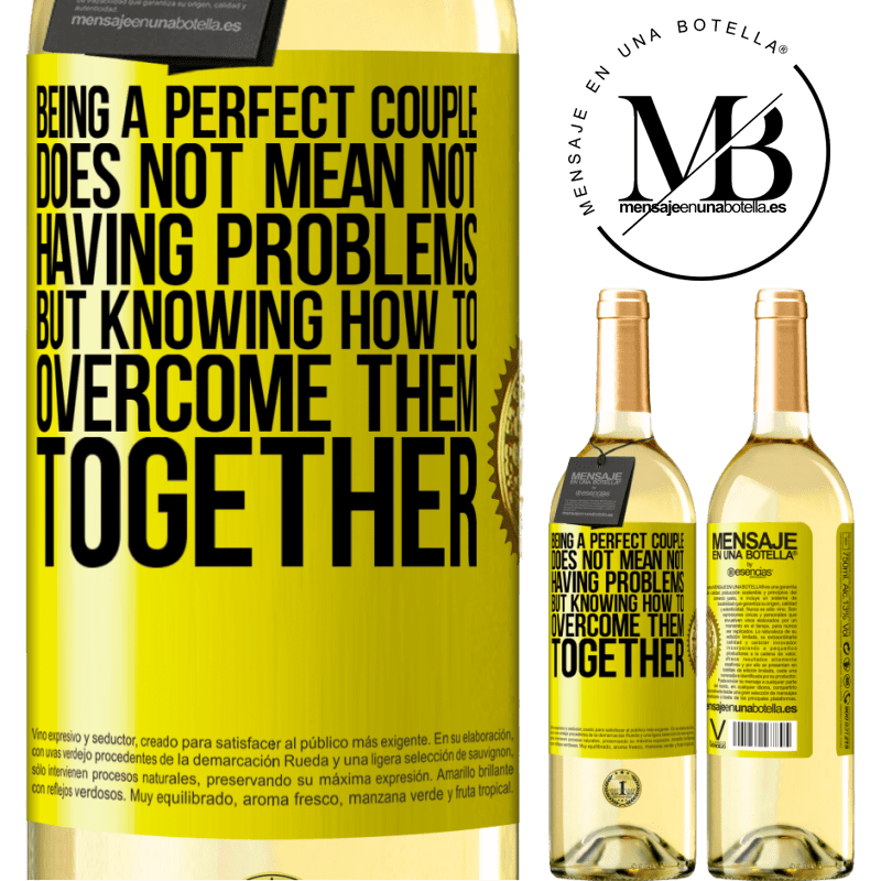 24,95 € Free Shipping | White Wine WHITE Edition Being a perfect couple does not mean not having problems, but knowing how to overcome them together Yellow Label. Customizable label Young wine Harvest 2020 Verdejo