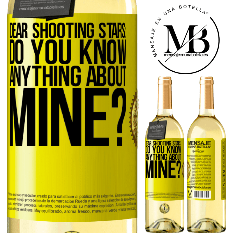 24,95 € Free Shipping | White Wine WHITE Edition Dear shooting stars: do you know anything about mine? Yellow Label. Customizable label Young wine Harvest 2020 Verdejo