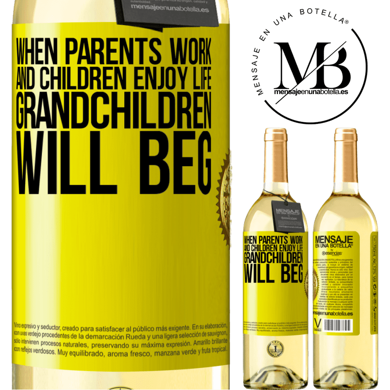 24,95 € Free Shipping | White Wine WHITE Edition When parents work and children enjoy life, grandchildren will beg Yellow Label. Customizable label Young wine Harvest 2020 Verdejo