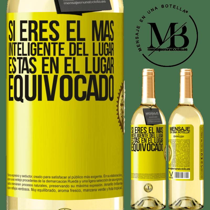 24,95 € Envío gratis | Vino Blanco Edición WHITE Si eres el más inteligente del lugar, estás en el lugar equivocado Etiqueta Amarilla. Etiqueta personalizable Vino joven Cosecha 2020 Verdejo