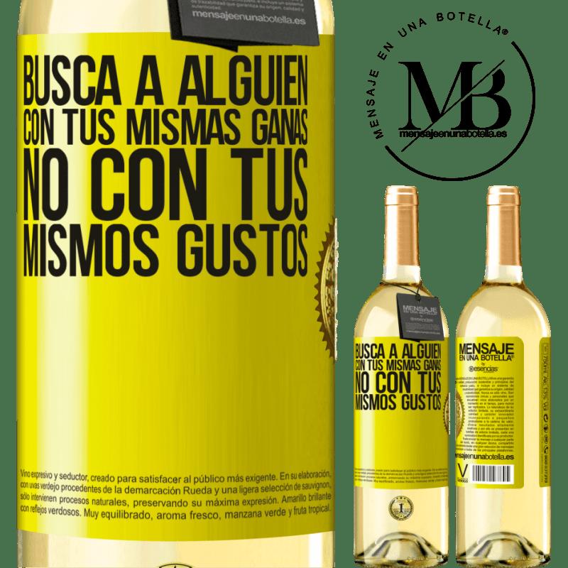 24,95 € Envoi gratuit | Vin blanc Édition WHITE Trouvez quelqu'un avec le même désir, pas avec les mêmes goûts Étiquette Jaune. Étiquette personnalisable Vin jeune Récolte 2020 Verdejo