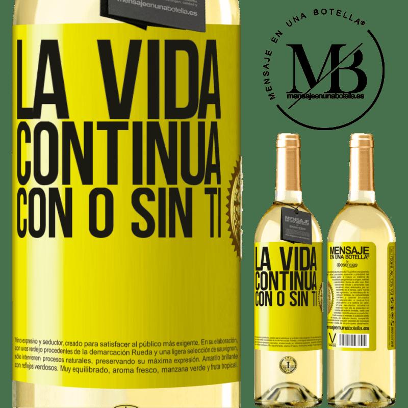 24,95 € Envío gratis | Vino Blanco Edición WHITE La vida continua, con o sin ti Etiqueta Amarilla. Etiqueta personalizable Vino joven Cosecha 2020 Verdejo