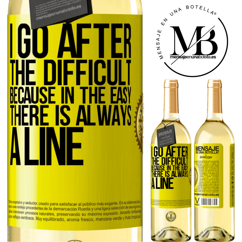 24,95 € Free Shipping   White Wine WHITE Edition I go after the difficult, because in the easy there is always a line Yellow Label. Customizable label Young wine Harvest 2020 Verdejo