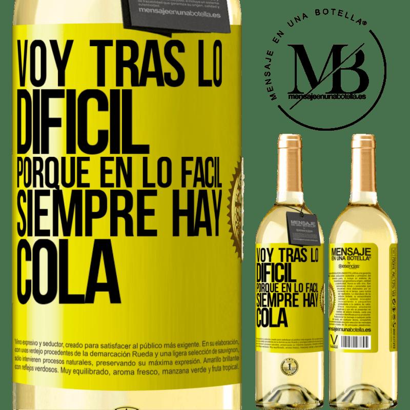24,95 € Envío gratis | Vino Blanco Edición WHITE Voy tras lo difícil, porque en la lo fácil siempre hay cola Etiqueta Amarilla. Etiqueta personalizable Vino joven Cosecha 2020 Verdejo