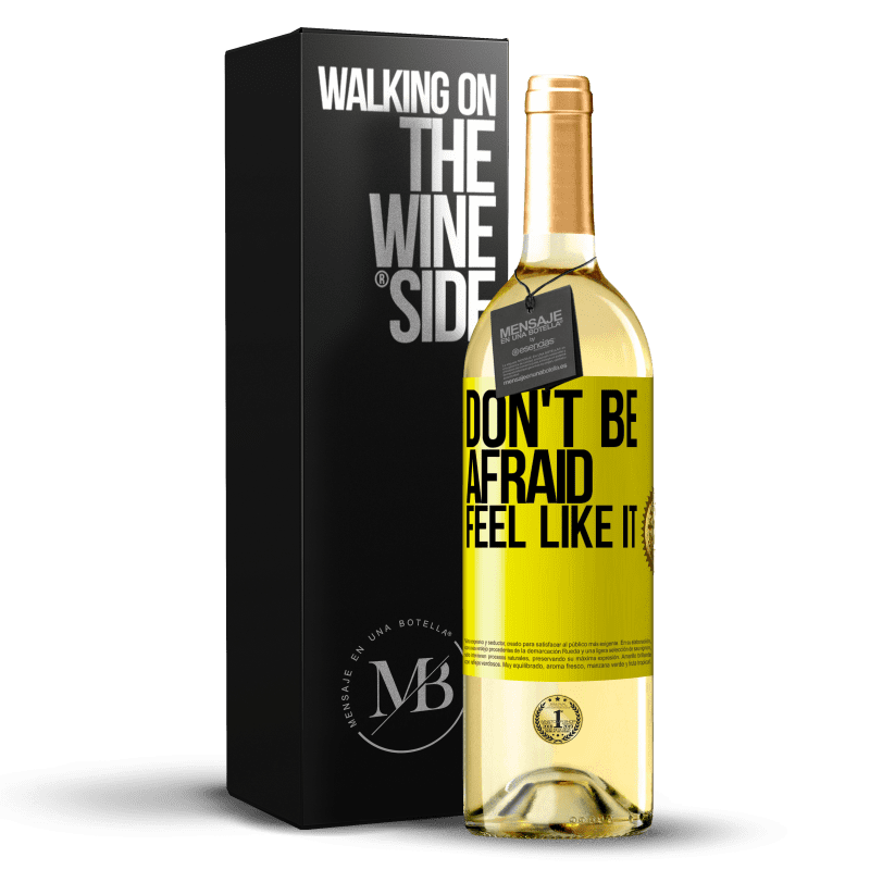 24,95 € Free Shipping | White Wine WHITE Edition Don't be afraid, feel like it Yellow Label. Customizable label Young wine Harvest 2020 Verdejo