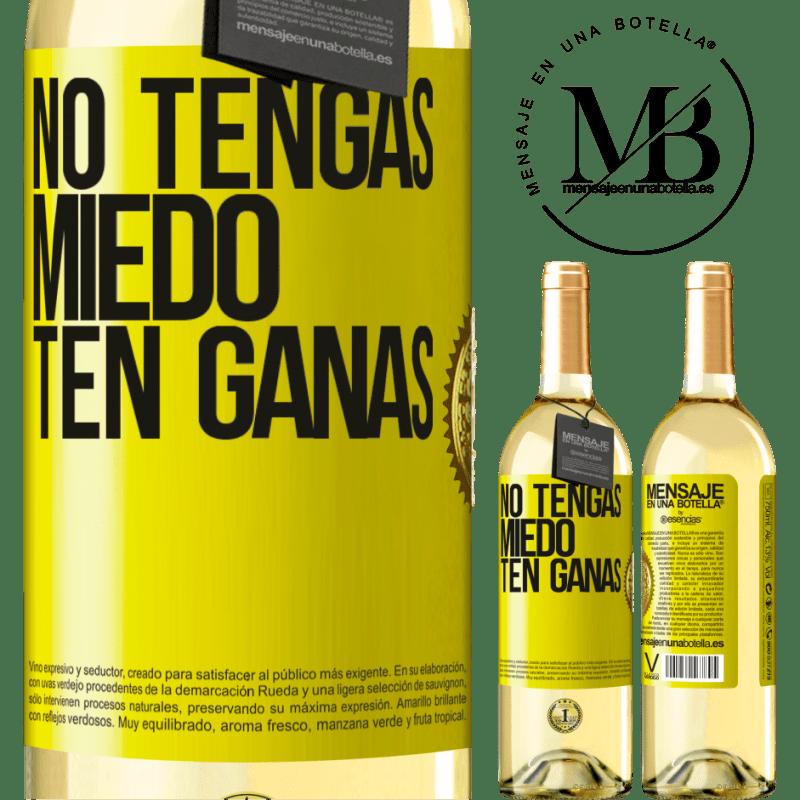 24,95 € Envoi gratuit | Vin blanc Édition WHITE N'ayez pas peur, sentez-vous comme ça Étiquette Jaune. Étiquette personnalisable Vin jeune Récolte 2020 Verdejo