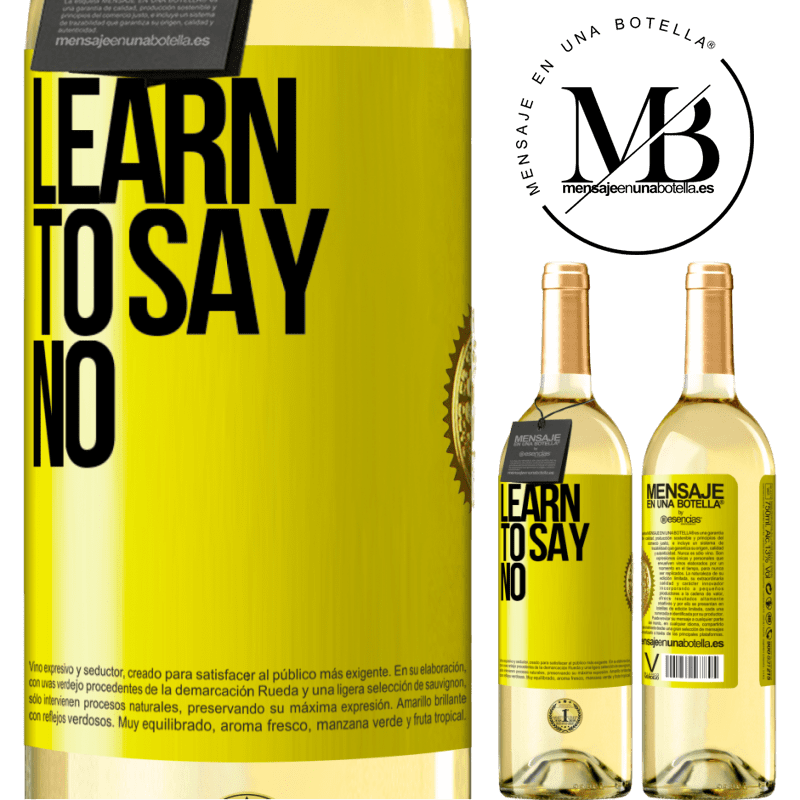 24,95 € Free Shipping | White Wine WHITE Edition Learn to say no Yellow Label. Customizable label Young wine Harvest 2020 Verdejo