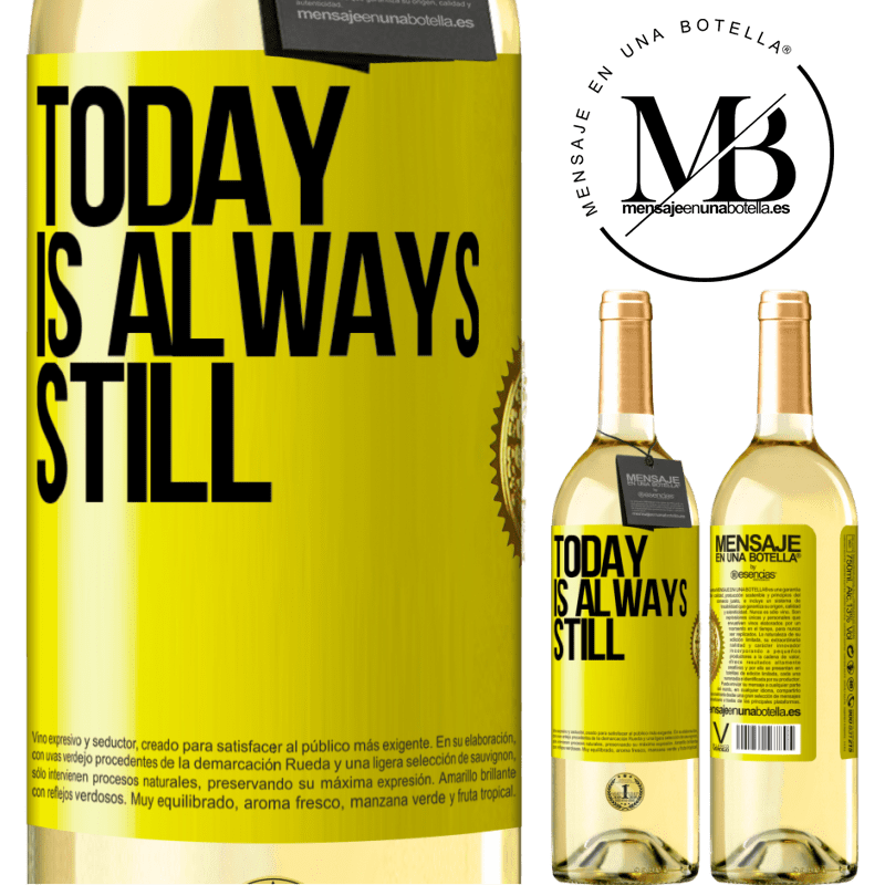 24,95 € Free Shipping | White Wine WHITE Edition Today is always still Yellow Label. Customizable label Young wine Harvest 2020 Verdejo