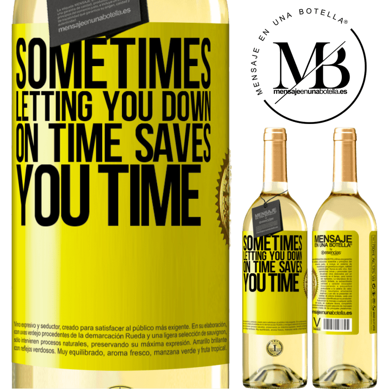 24,95 € Free Shipping   White Wine WHITE Edition Sometimes, letting you down on time saves you time Yellow Label. Customizable label Young wine Harvest 2020 Verdejo