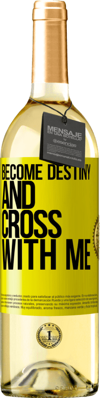 24,95 € Free Shipping   White Wine WHITE Edition Become destiny and cross with me Yellow Label. Customizable label Young wine Harvest 2020 Verdejo