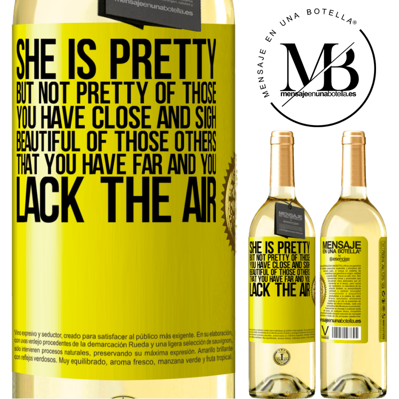 24,95 € Free Shipping | White Wine WHITE Edition She is pretty. But not pretty of those you have close and sigh. Beautiful of those others, that you have far and you lack Yellow Label. Customizable label Young wine Harvest 2020 Verdejo