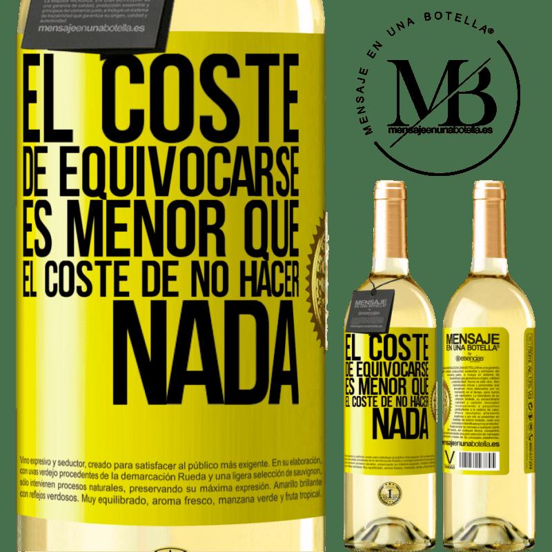 24,95 € Envío gratis | Vino Blanco Edición WHITE El costo de equivocarse es menor que el costo de no hacer nada Etiqueta Amarilla. Etiqueta personalizable Vino joven Cosecha 2020 Verdejo