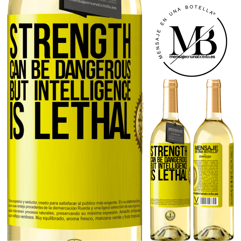24,95 € Free Shipping | White Wine WHITE Edition Strength can be dangerous, but intelligence is lethal Yellow Label. Customizable label Young wine Harvest 2020 Verdejo