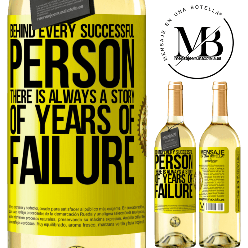 24,95 € Free Shipping | White Wine WHITE Edition Behind every successful person, there is always a story of years of failure Yellow Label. Customizable label Young wine Harvest 2020 Verdejo