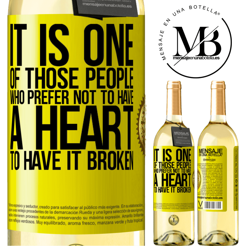 24,95 € Free Shipping | White Wine WHITE Edition It is one of those people who prefer not to have a heart to have it broken Yellow Label. Customizable label Young wine Harvest 2020 Verdejo