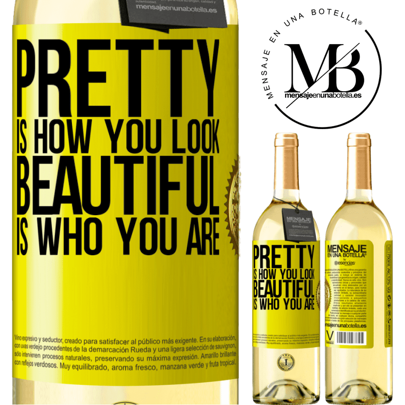 24,95 € Free Shipping | White Wine WHITE Edition Pretty is how you look, beautiful is who you are Yellow Label. Customizable label Young wine Harvest 2020 Verdejo