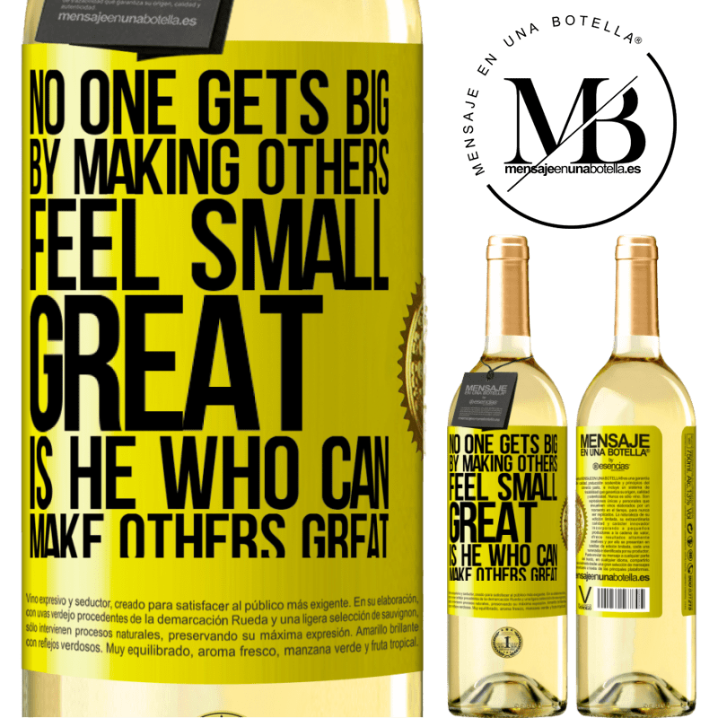 24,95 € Free Shipping | White Wine WHITE Edition No one gets big by making others feel small. Great is he who can make others great Yellow Label. Customizable label Young wine Harvest 2020 Verdejo