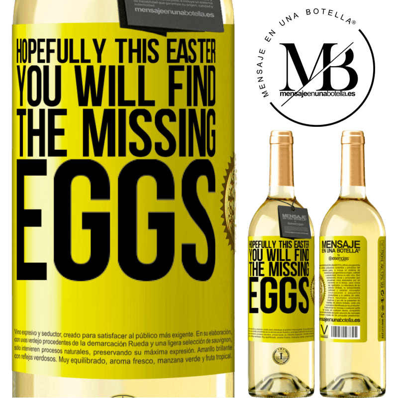24,95 € Free Shipping | White Wine WHITE Edition Hopefully this Easter you will find the missing eggs Yellow Label. Customizable label Young wine Harvest 2020 Verdejo