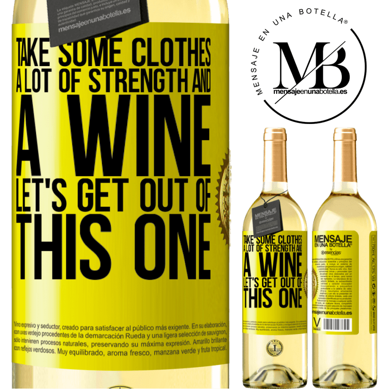 24,95 € Free Shipping | White Wine WHITE Edition Take some clothes, a lot of strength and a wine. Let's get out of this one Yellow Label. Customizable label Young wine Harvest 2020 Verdejo