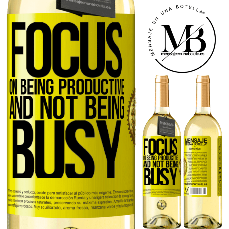 24,95 € Free Shipping   White Wine WHITE Edition Focus on being productive and not being busy Yellow Label. Customizable label Young wine Harvest 2020 Verdejo