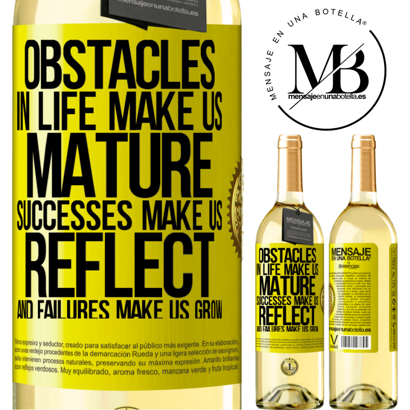 24,95 € Free Shipping | White Wine WHITE Edition Obstacles in life make us mature, successes make us reflect, and failures make us grow Yellow Label. Customizable label Young wine Harvest 2020 Verdejo
