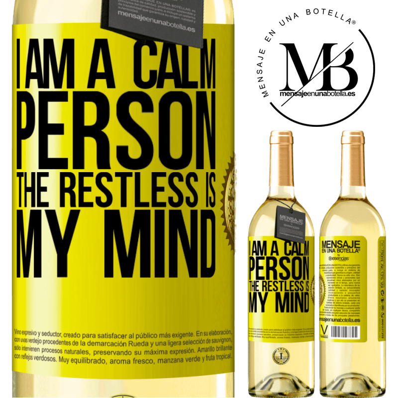 24,95 € Free Shipping | White Wine WHITE Edition I am a calm person, the restless is my mind Yellow Label. Customizable label Young wine Harvest 2020 Verdejo