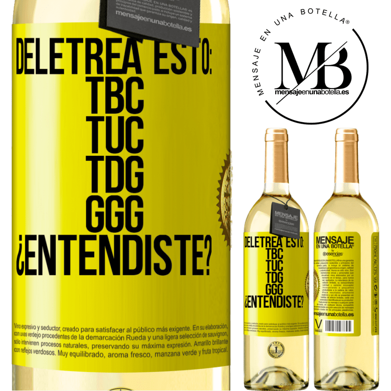 24,95 € Free Shipping | White Wine WHITE Edition Deletrea esto: TBC, TUC, TDG, GGG. ¿Entendiste? Yellow Label. Customizable label Young wine Harvest 2020 Verdejo