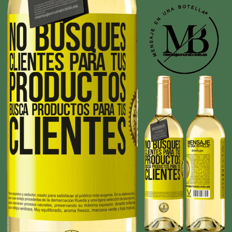 24,95 € Envío gratis | Vino Blanco Edición WHITE No busques clientes para tus productos, busca productos para tus clientes Etiqueta Amarilla. Etiqueta personalizable Vino joven Cosecha 2020 Verdejo