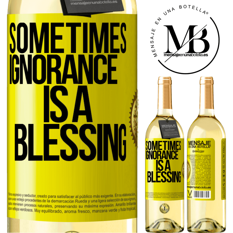 24,95 € Free Shipping | White Wine WHITE Edition Sometimes ignorance is a blessing Yellow Label. Customizable label Young wine Harvest 2020 Verdejo