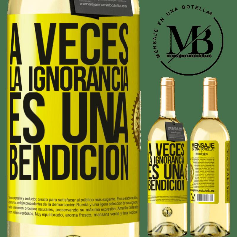 24,95 € Envío gratis   Vino Blanco Edición WHITE A veces la ignorancia es una bendición Etiqueta Amarilla. Etiqueta personalizable Vino joven Cosecha 2020 Verdejo