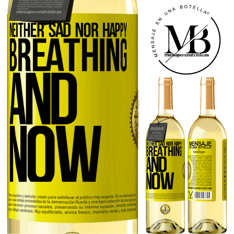 24,95 € Free Shipping | White Wine WHITE Edition Neither sad nor happy. Breathing and now Yellow Label. Customizable label Young wine Harvest 2020 Verdejo