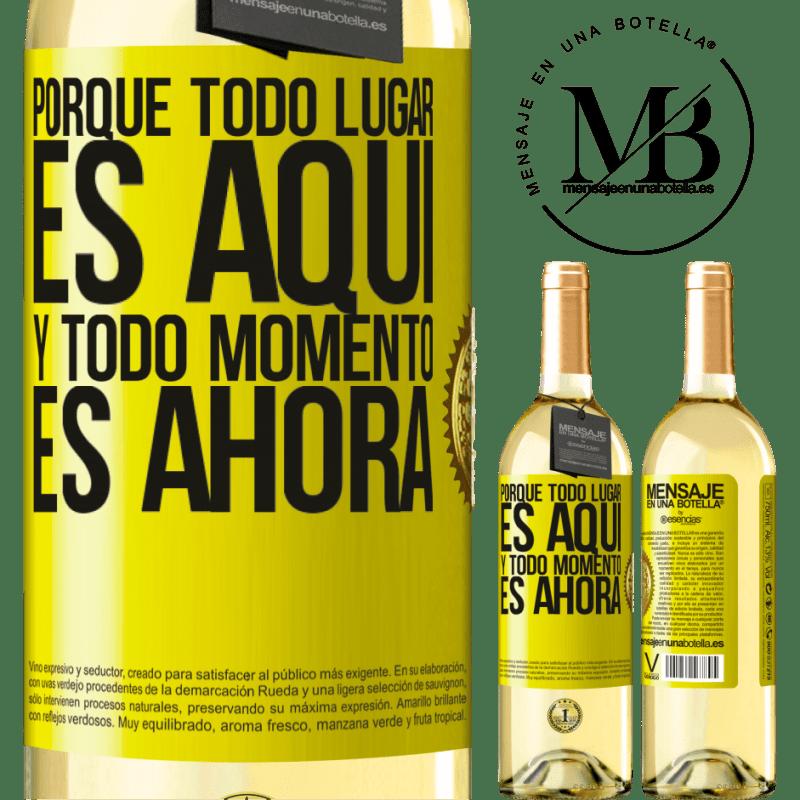 24,95 € Envío gratis | Vino Blanco Edición WHITE Porque todo lugar es aquí y todo momento es ahora Etiqueta Amarilla. Etiqueta personalizable Vino joven Cosecha 2020 Verdejo
