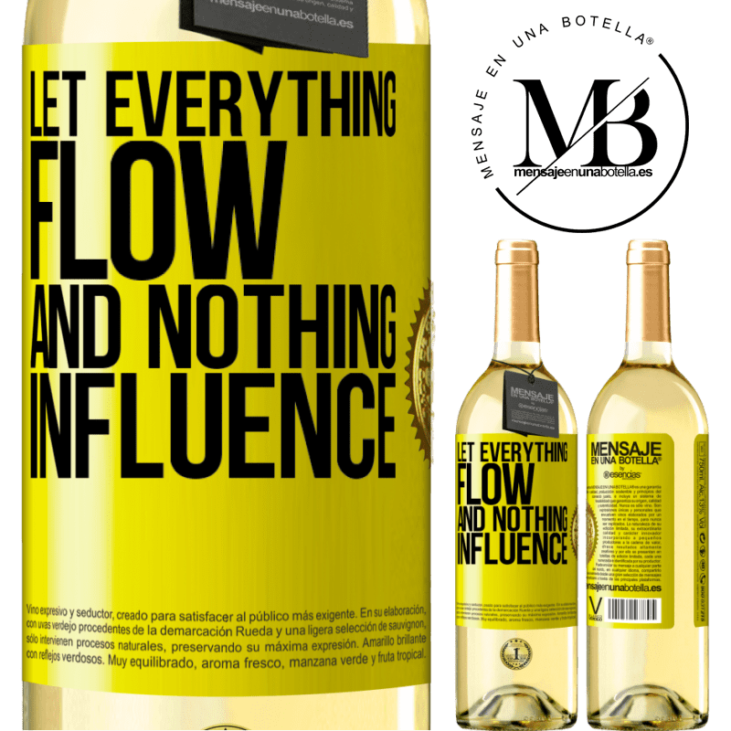 24,95 € Free Shipping | White Wine WHITE Edition Let everything flow and nothing influence Yellow Label. Customizable label Young wine Harvest 2020 Verdejo