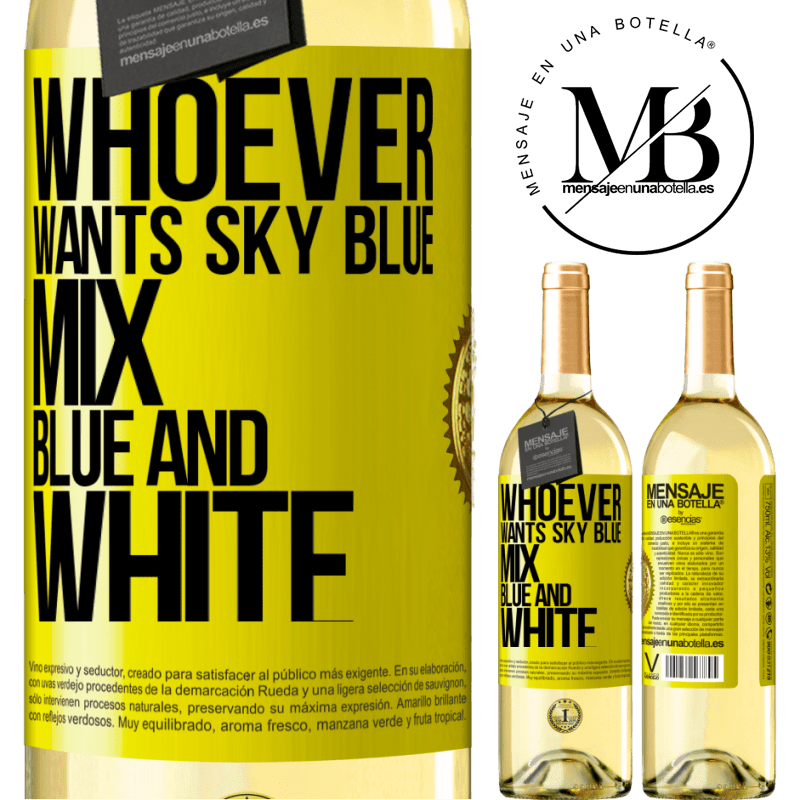 24,95 € Free Shipping   White Wine WHITE Edition Whoever wants sky blue, mix blue and white Yellow Label. Customizable label Young wine Harvest 2020 Verdejo