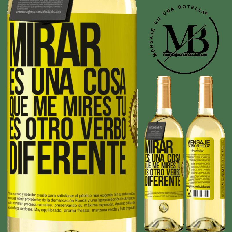 24,95 € Envoi gratuit   Vin blanc Édition WHITE Regarder est une chose. Regardez-moi, vous êtes un autre verbe différent Étiquette Jaune. Étiquette personnalisable Vin jeune Récolte 2020 Verdejo