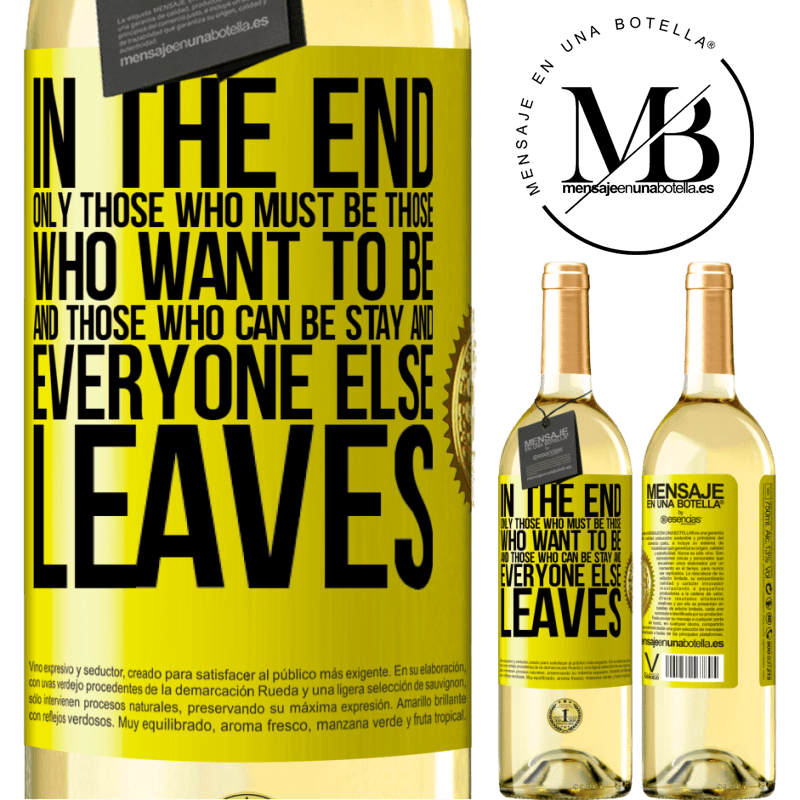 24,95 € Free Shipping | White Wine WHITE Edition In the end, only those who must be, those who want to be and those who can be stay. And everyone else leaves Yellow Label. Customizable label Young wine Harvest 2020 Verdejo