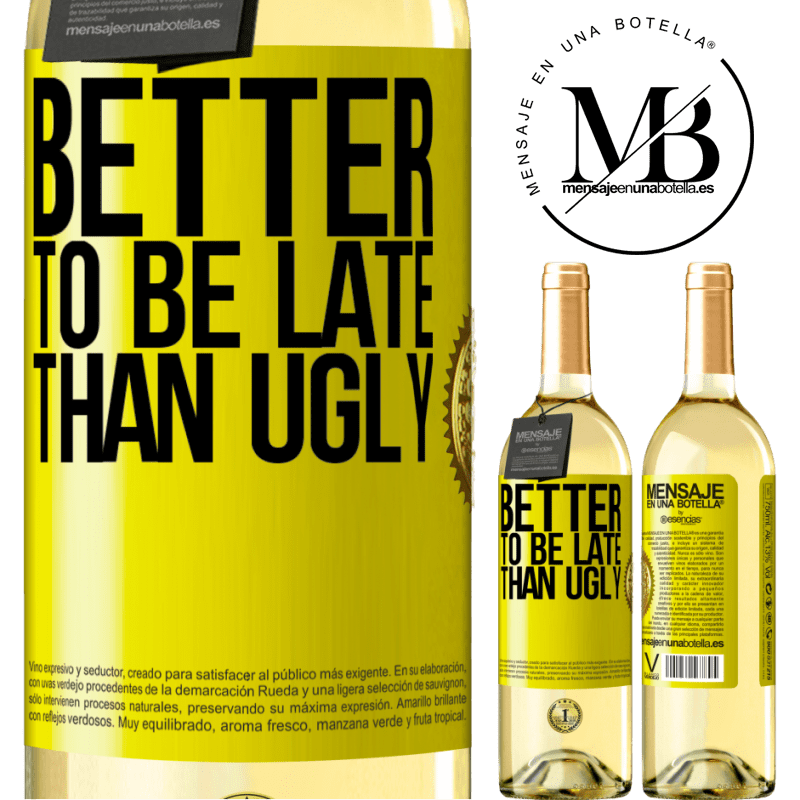 24,95 € Free Shipping   White Wine WHITE Edition Better to be late than ugly Yellow Label. Customizable label Young wine Harvest 2020 Verdejo