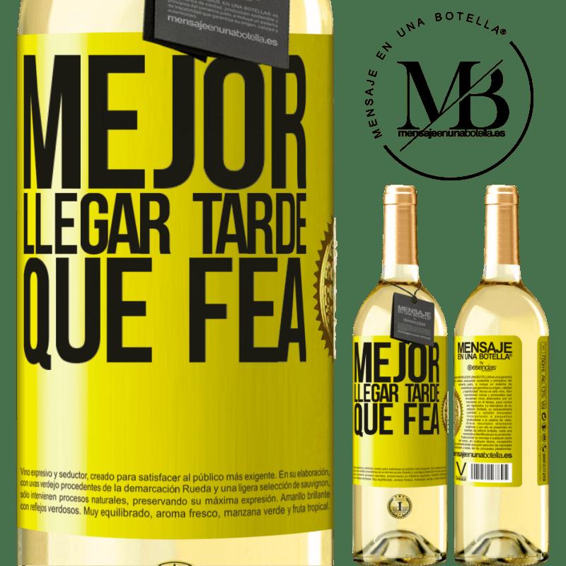 24,95 € Envoi gratuit | Vin blanc Édition WHITE Mieux vaut être en retard que laid Étiquette Jaune. Étiquette personnalisable Vin jeune Récolte 2020 Verdejo