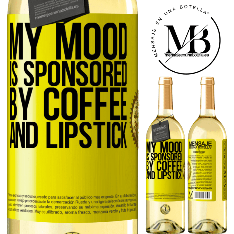 24,95 € Free Shipping | White Wine WHITE Edition My mood is sponsored by coffee and lipstick Yellow Label. Customizable label Young wine Harvest 2020 Verdejo
