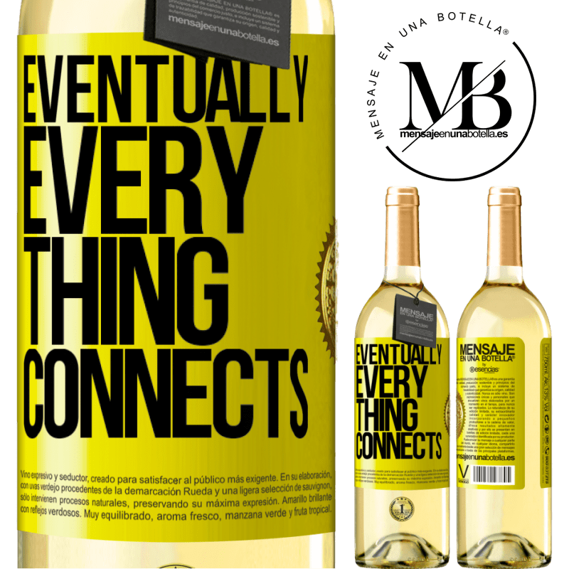 24,95 € Free Shipping | White Wine WHITE Edition Eventually, everything connects Yellow Label. Customizable label Young wine Harvest 2020 Verdejo
