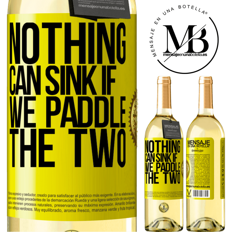 24,95 € Free Shipping | White Wine WHITE Edition Nothing can sink if we paddle the two Yellow Label. Customizable label Young wine Harvest 2020 Verdejo