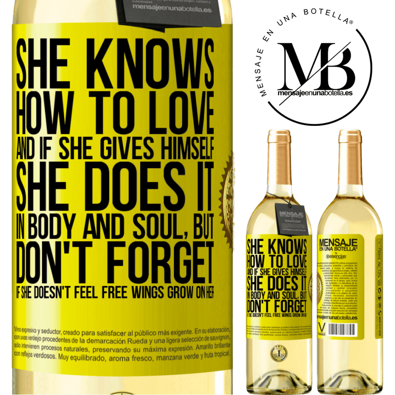 24,95 € Free Shipping   White Wine WHITE Edition He knows how to love, and if he gives himself, he does it in body and soul. But, don't forget, if you don't feel free, your Yellow Label. Customizable label Young wine Harvest 2020 Verdejo