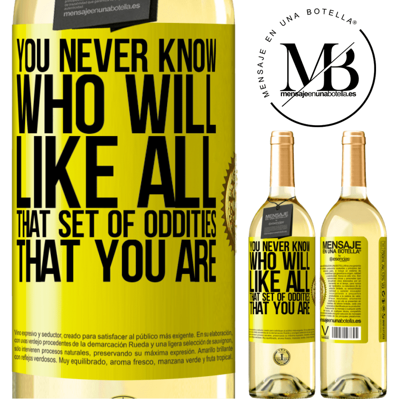 24,95 € Free Shipping   White Wine WHITE Edition You never know who will like all that set of oddities that you are Yellow Label. Customizable label Young wine Harvest 2020 Verdejo