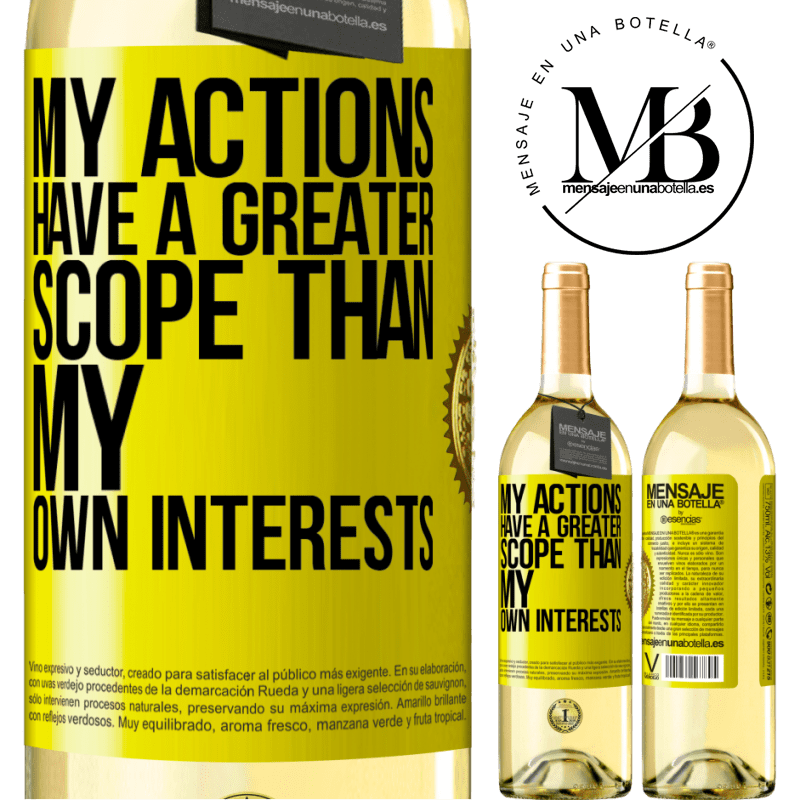 24,95 € Free Shipping | White Wine WHITE Edition My actions have a greater scope than my own interests Yellow Label. Customizable label Young wine Harvest 2020 Verdejo