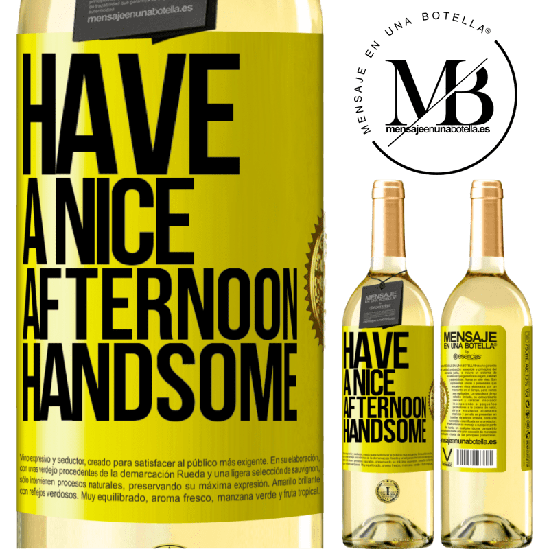 24,95 € Free Shipping   White Wine WHITE Edition Have a nice afternoon, handsome Yellow Label. Customizable label Young wine Harvest 2020 Verdejo