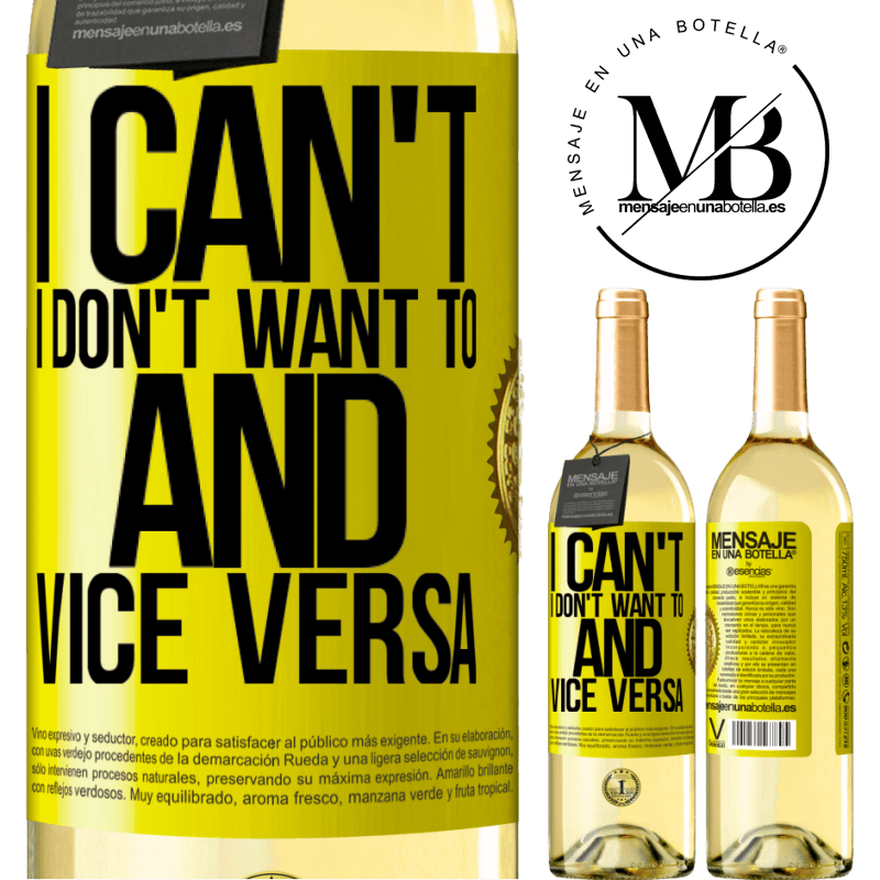 24,95 € Free Shipping   White Wine WHITE Edition I can't, I don't want to, and vice versa Yellow Label. Customizable label Young wine Harvest 2020 Verdejo