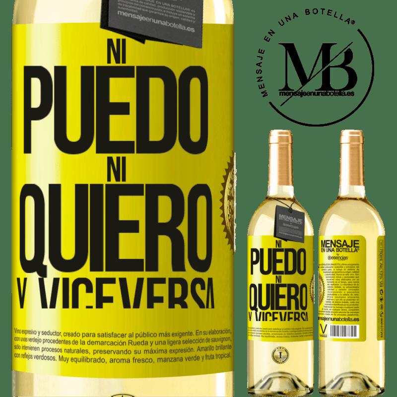 24,95 € Envío gratis | Vino Blanco Edición WHITE Ni puedo, ni quiero, y viceversa Etiqueta Amarilla. Etiqueta personalizable Vino joven Cosecha 2020 Verdejo